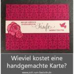 Wieviel kostet eine handgemachte Karte?