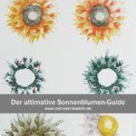 Der ultimative Sonnenblumen-Guide